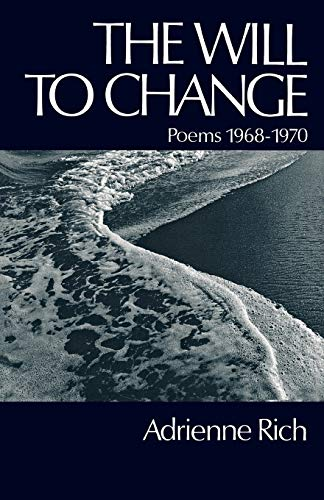 9780393043617: The Will to Change: Poems 1968-1970