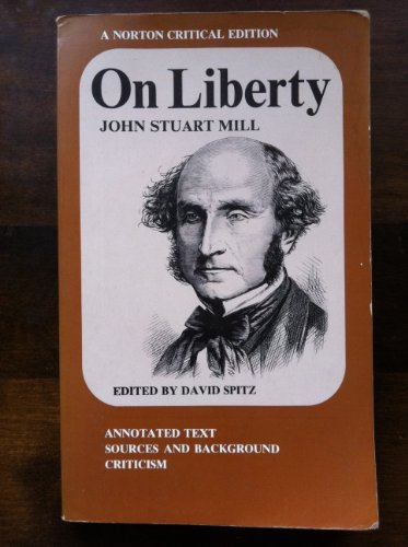 on liberty by john stuart mill Human liberty and freedom of speech, oxford: oxford university press john stuart mill and freedom of expression: the genesis of a theory, london: routledge.