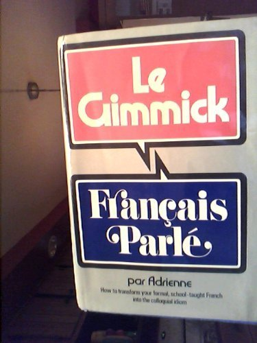 9780393044386: Le Gimmick: FranÜCais Parl±E (English and French Edition)