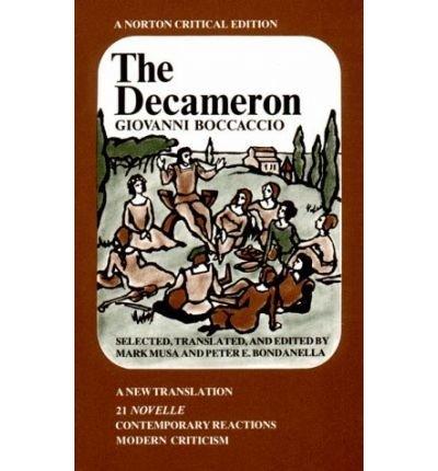 The Decameron: A New Translation (Norton Critical Edition): Giovanni Boccaccio; Editor-Mark Musa; ...