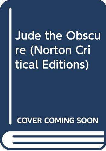 Jude the Obscure (Norton Critical Editions): Hardy, Thomas