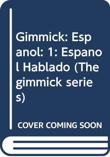 9780393044775: Gimmick: Espanol: 1: Espanol Hablado (The gimmick series) (English and Spanish Edition)