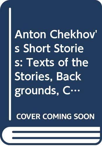 9780393045284: Anton Chekhov's Short Stories: Texts of the Stories, Backgrounds, Criticism (A Norton Critical Edition)