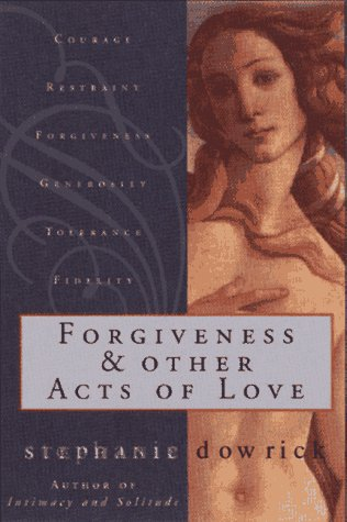 9780393045451: Forgiveness & Other Acts of Love
