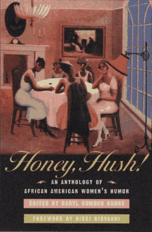 9780393045574: Honey, Hush!: An Anthology of African American Women's Humor