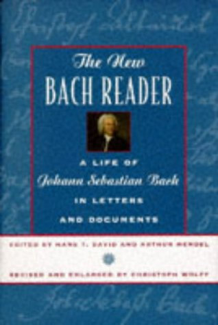 9780393045581: The New Bach Reader: A Life of Johann Sebastian Bach in Letters and Documents