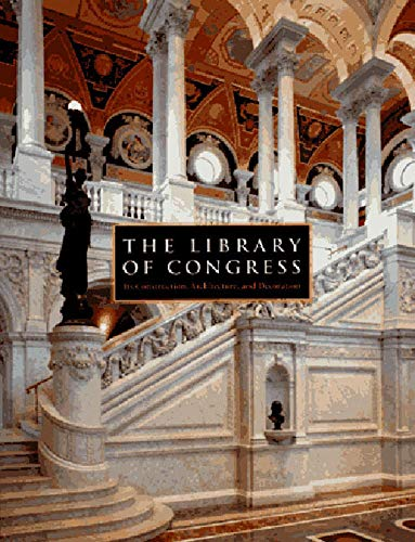 9780393045635: The Library of Congress: The Art and Architecture of the Thomas Jefferson Building