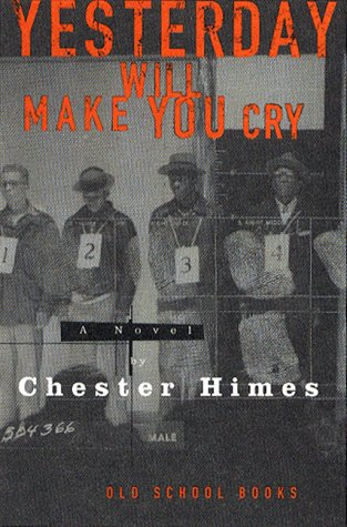 9780393045772: Yesterday Will Make You Cry (Old School Books)