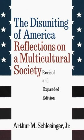 9780393045802: The Disuniting of America: Reflections on a Multicultural Society