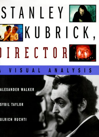 9780393046014: Stanley Kubrick, Director: A Visual Analysis