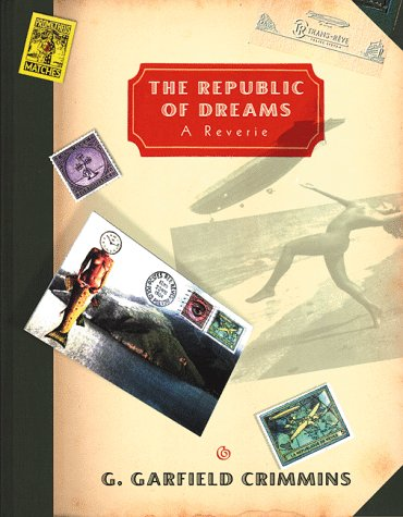 9780393046335: The Republic of Dreams: A Reverie