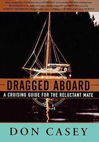 9780393046533: Dragged Aboard: A Cruising Guide for a Reluctant Mate