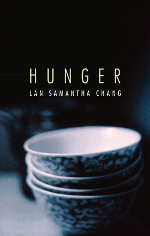 Hunger (Signed First Edition): Lan Samantha Chang