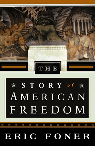 9780393046656: The Story of American Freedom (Cloth)