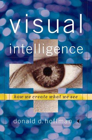 9780393046694: Visual Intelligence: How We Create What We See