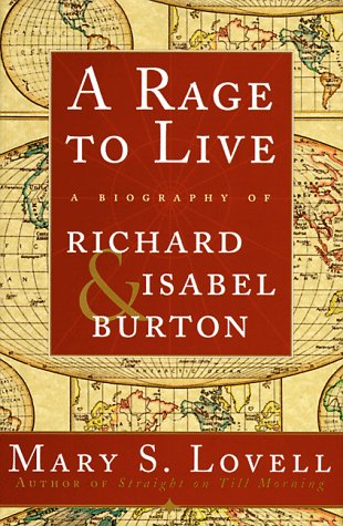 9780393046724: A Rage to Live: A Biography of Richard and Isabel Burton