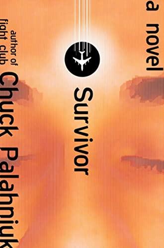 Survivor: A Novel: Palahniuk, Chuck;W. W. Norton
