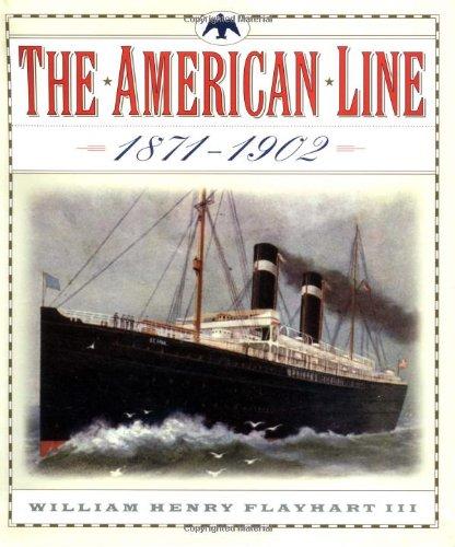 9780393047103: The American Line: Pioneers of Ocean Travel