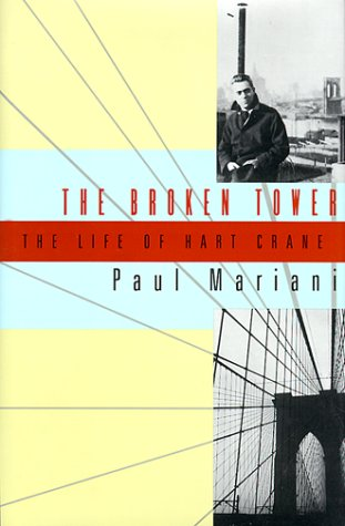 9780393047264: The Broken Tower: The Life of Hart Crane