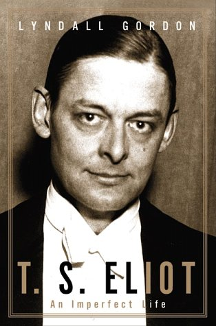 9780393047288: T. S. Eliot: An Imperfect Life