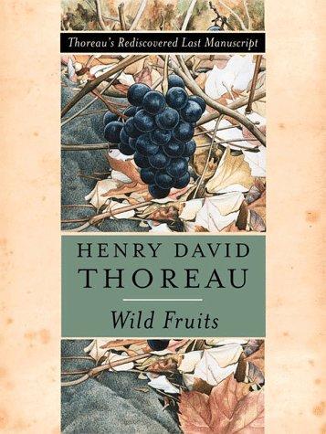 9780393047516: Wild Fruits: Thoreau's Rediscovered Last Manuscript
