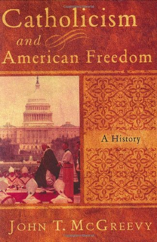 9780393047608: Catholicism and American Freedom: A History