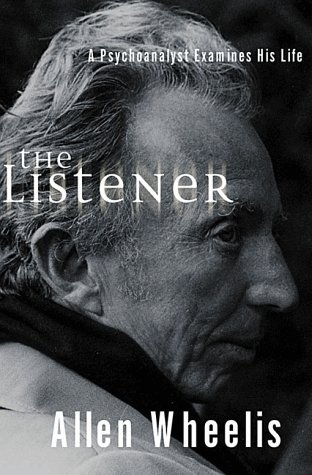 9780393047837: The Listener: A Psychoanalyst Examines His Life