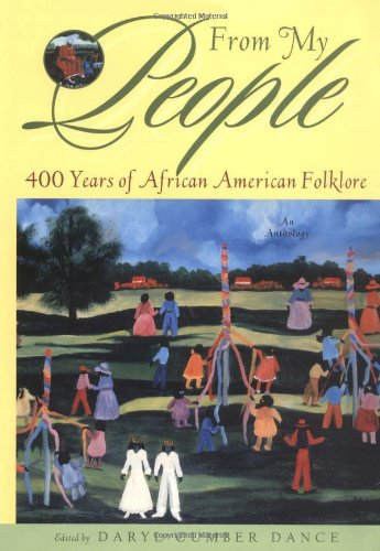 9780393047981: From My People: 400 Years of African American Folklore (An Anthology)