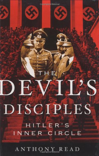9780393048001: The Devil's Disciples: Hitler's Inner Circle