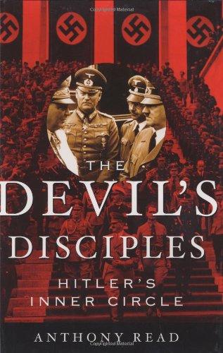 9780393048001: The Devil's Disciples: Hitler's Inner Circle