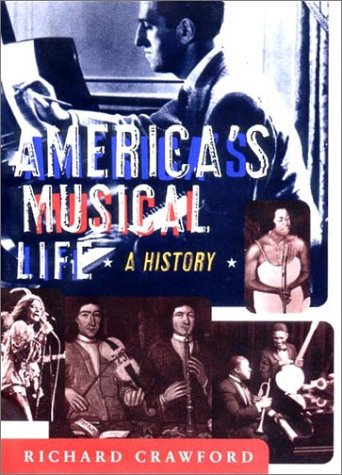 9780393048100: America's Musical Life: A History