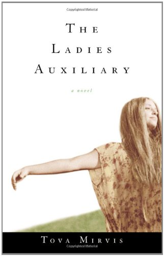9780393048148: The Ladies Auxiliary: A Novel