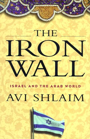 9780393048162: The Iron Wall: Israel and the Arab World