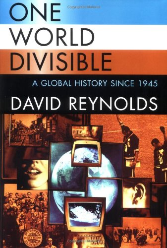 9780393048216: One World Divisible: A Global History Since 1945 (The Global Century Series)