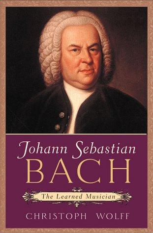 9780393048254: Johann Sebastian Bach: The Learned Musician