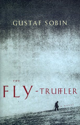 9780393048322: The Fly-Truffler: A Novel