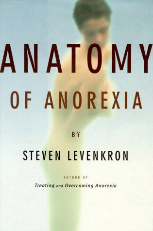 9780393048353: Anatomy of Anorexia