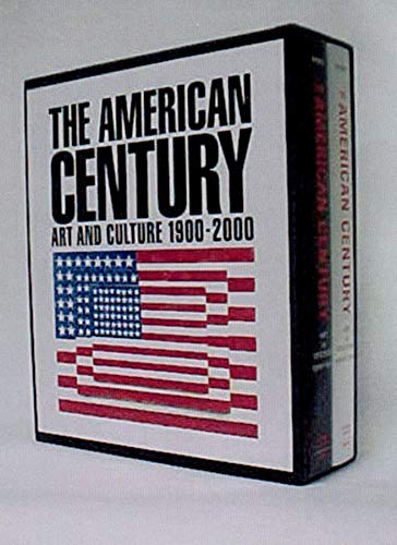 9780393048599: The American Century: Art & Culture, 1900-2000: Art and Culture: 1900-1950 AND