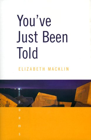 9780393048674: You've Just Been Told: Poems