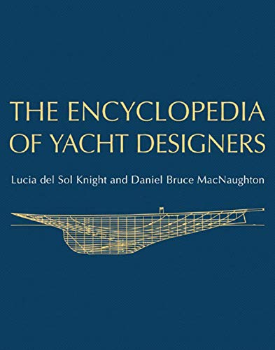 9780393048766: The Encyclopedia of Yacht Designers