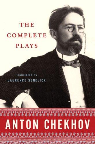 The Complete Plays Anton Chekhov