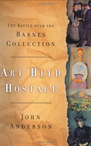 9780393048896: Art Held Hostage: The Battle over the Barnes Collection