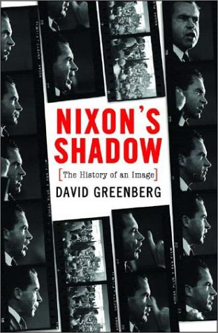 9780393048964: Nixon's Shadow: The History of an Image