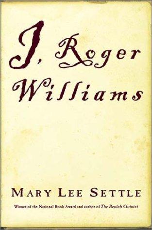9780393049053: I, Roger Williams