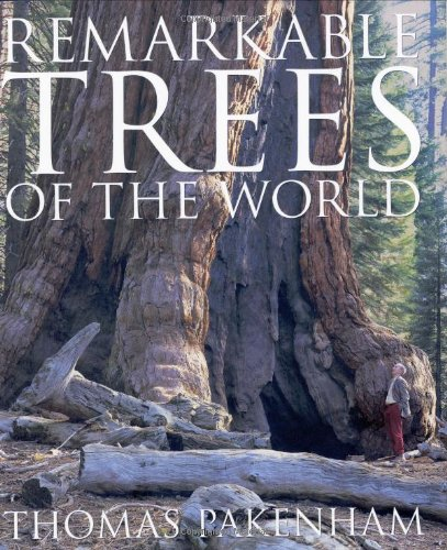 Remarkable Trees of the World (0393049116) by Thomas Pakenham