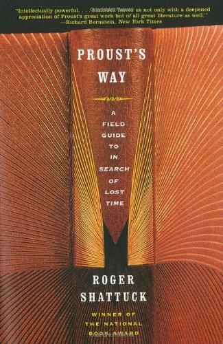 9780393049145: Proust's Way: A Field Guide to in Search of Lost Time