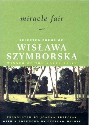 9780393049398: Miracle Fair: Selected Poems of Wislawa Szymborska
