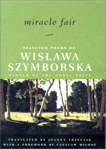 9780393049398: Miracle Fair: Selected Poems of Wislawa Szymborska