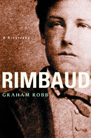 9780393049558: Rimbaud - A Biography