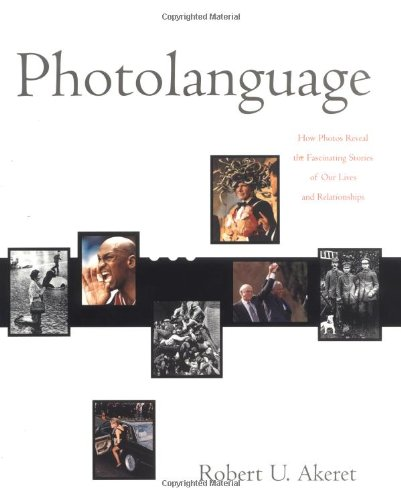 9780393049688: Photolanguage: How Photos Reveal the Fascinating Stories of Our Lives and Relationships